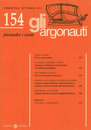 Gli Argonauti Rivista di psicoanalisi e società Abstract del N° 154 Settembre 2017