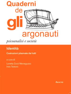 Quaderni de Gli Argonauti. Identità. Costruzioni plasmate dai lutti